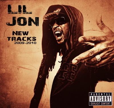 Lil Jon - новые треки  new tracks (2009-2010)